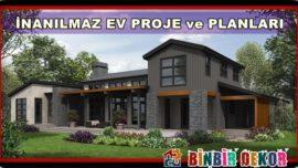 Hayalini Kurduğunuz Ev İçin İlham Veren Modern Ev Planları